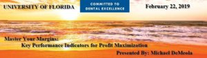 Master Your Margins: Key Performance Indicators for Profit Maximization @ University of Florida College of Dentistry